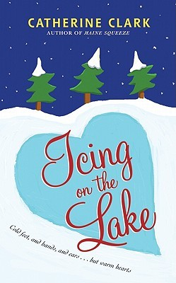 Review: Icing on the Lake by Catherine Clark